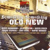 SALE ITEM - Various - Something Old Something New Volume 1 (Penthouse) CD